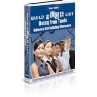 Build Huge Lists Using Free Tools - Ebook