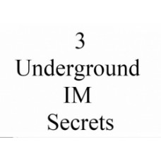 3 Underground IM secrets PDF ebook