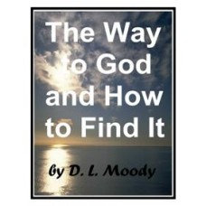 The Way To God And How To Find It  PDF ebook